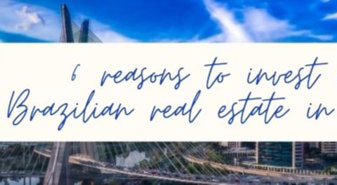 6 Reasons to invest in Brazil real estate in 2021
